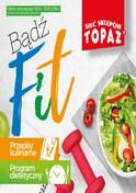 Gazetka promocyjna Topaz - Bądź fit! - ważna do 13-05-2018