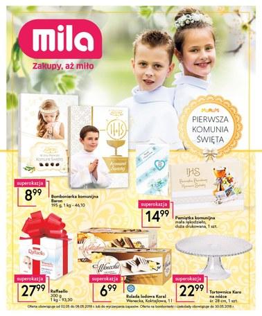 Gazetka promocyjna MILA, ważna od 02.05.2018 do 30.05.2018.