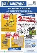 Gazetka promocyjna PSB Mrówka - Świętujemy 2 urodziny - ważna do 13-05-2018