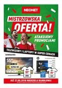 Gazetka promocyjna Neonet - Mistrzowska oferta - ważna do 30-05-2018