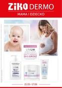 Gazetka promocyjna Ziko Dermo  - Mama i dziecko - ważna do 17-06-2018