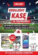 Gazetka promocyjna Neonet - Oddajemy kasę za telewizory! - ważna do 13-06-2018