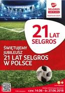Gazetka promocyjna Selgros Cash&Carry - 21 lat Selgros w Polsce