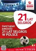Gazetka promocyjna Selgros Cash&Carry - 21 lat Selgros w Polsce - ważna do 27-06-2018