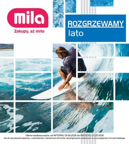 Gazetka promocyjna MILA, ważna od 19.06.2018 do 01.07.2018.