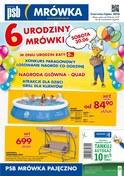 Gazetka promocyjna PSB Mrówka - 6 Urodziny Mrówki - Pajęczno - ważna do 15-07-2018