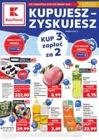 Gazetka promocyjna Kaufland - Kupujesz - zyskujesz