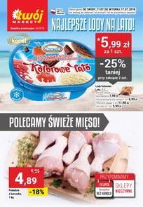 Gazetka promocyjna Twój Market, ważna od 11.07.2018 do 17.07.2018.