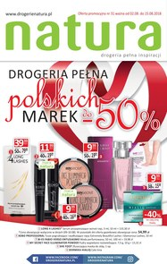 Gazetka promocyjna Drogerie Natura, ważna od 02.08.2018 do 15.08.2018.