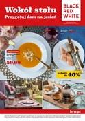Gazetka promocyjna Black Red White - Wokół stołu  - ważna do 02-10-2018