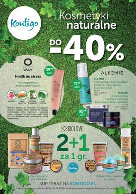 Gazetka promocyjna Kontigo - Kosmetyki naturalne do -40%