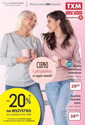 Gazetka promocyjna Textil Market, ważna od 31.10.2018 do 13.11.2018.