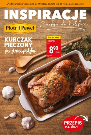 Gazetka promocyjna Piotr i Paweł, ważna od 06.11.2018 do 10.11.2018.