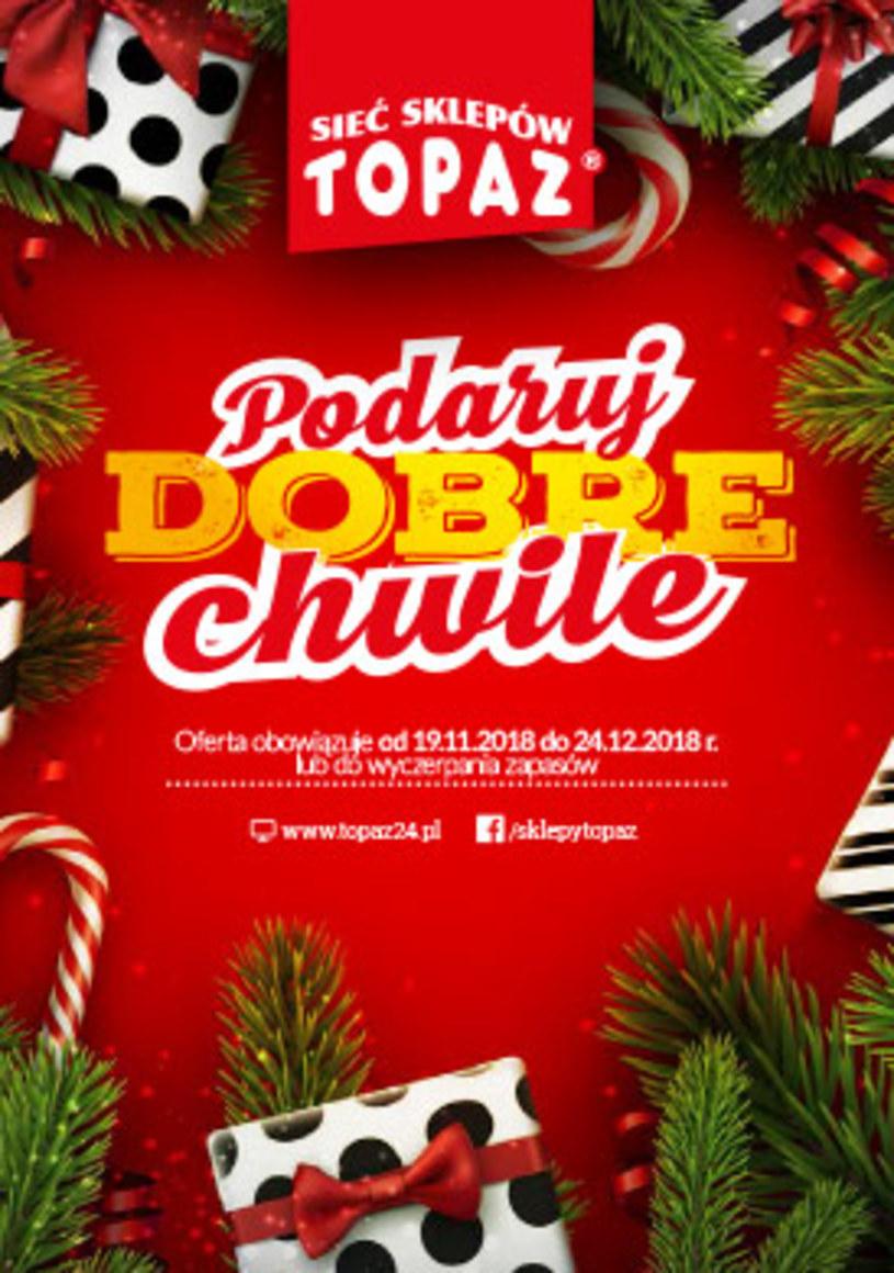 Gazetka promocyjna Topaz - ważna od 19. 11. 2018 do 24. 12. 2018