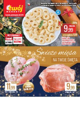 Gazetka promocyjna Twój Market, ważna od 05.12.2018 do 16.12.2018.