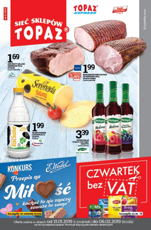 Gazetka promocyjna Topaz - ważna od 31. 01. 2019 do 06. 02. 2019