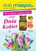 Gazetka promocyjna Mokpol - Dzień Kobiet - ważna do 19-03-2019