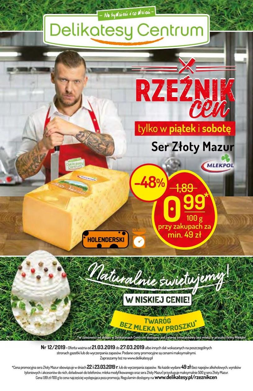 Gazetka promocyjna Delikatesy Centrum - ważna od 21. 03. 2019 do 27. 03. 2019
