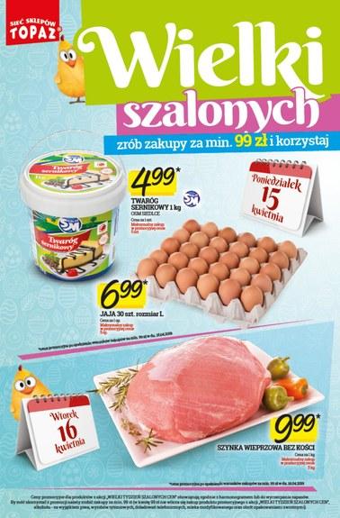 Gazetka promocyjna Topaz, ważna od 11.04.2019 do 24.04.2019.