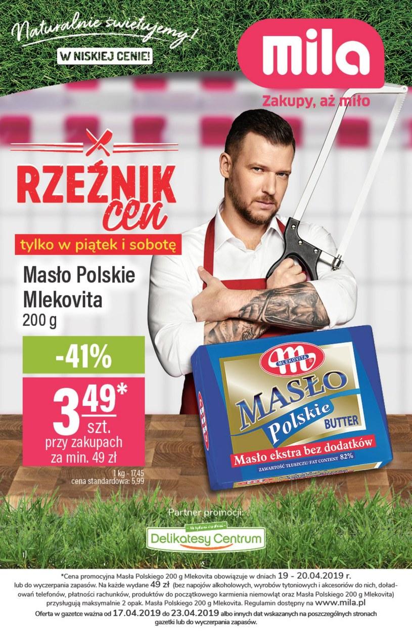 Gazetka promocyjna MILA - ważna od 16. 04. 2019 do 23. 04. 2019