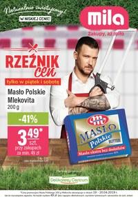 Gazetka promocyjna MILA - Rzeźnik cen - ważna do 23-04-2019