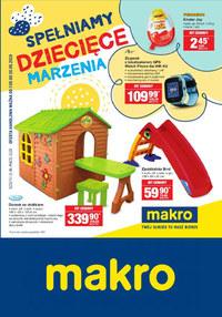 Gazetka promocyjna Makro Cash&Carry - Spełniamy dziecięce marzenia  - ważna do 20-05-2019
