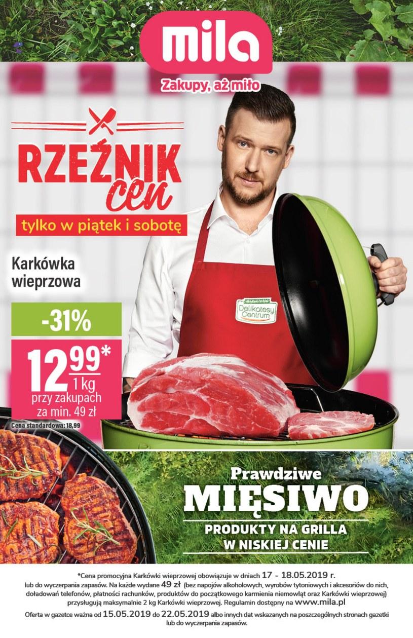 Gazetka promocyjna MILA - ważna od 15. 05. 2019 do 22. 05. 2019