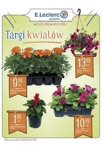 Gazetka promocyjna E.Leclerc - Targi kwiatów - Kłodzko  - ważna do 18-05-2019