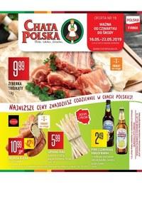 Gazetka promocyjna Chata Polska - Gazetka promocyjna - ważna do 22-05-2019