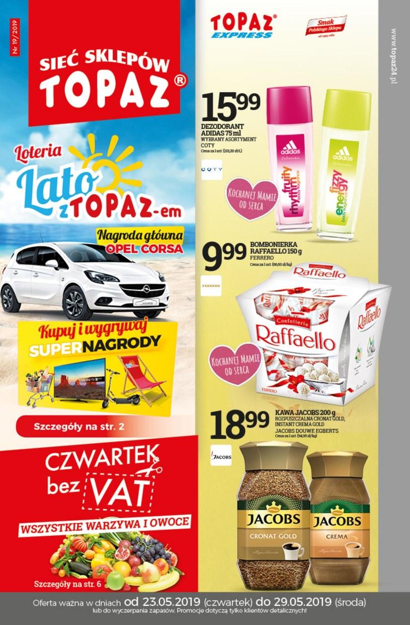 Gazetka promocyjna Topaz - ważna od 23. 05. 2019 do 29. 05. 2019