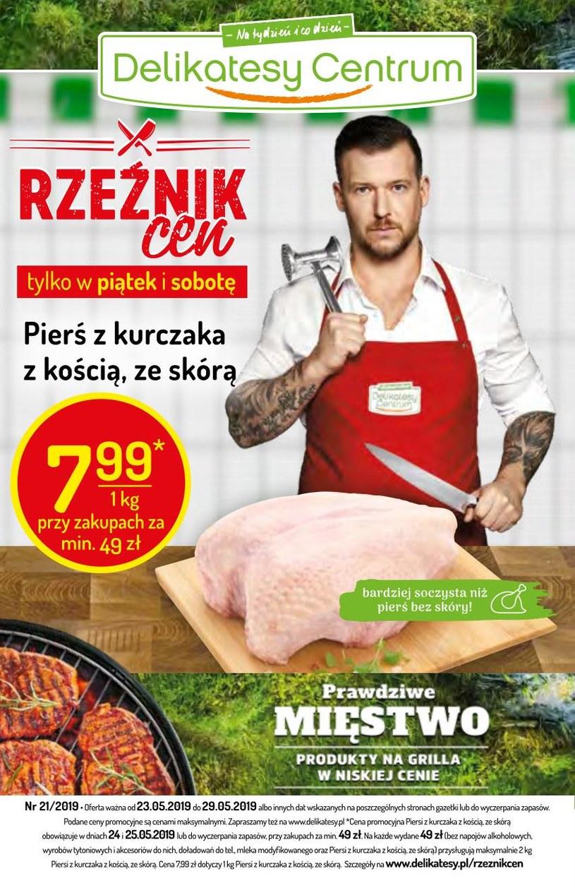 Gazetka promocyjna Delikatesy Centrum - ważna od 23. 05. 2019 do 29. 05. 2019