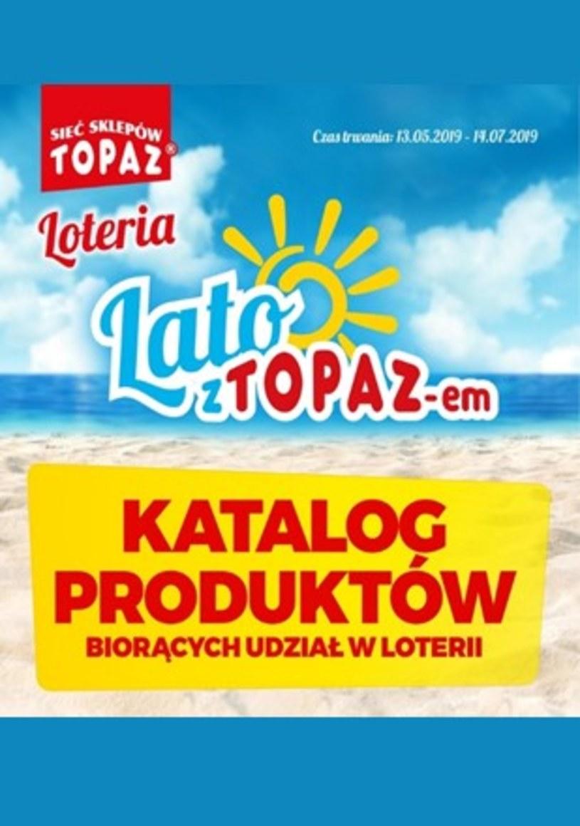 Gazetka promocyjna Topaz - ważna od 13. 05. 2019 do 14. 07. 2019