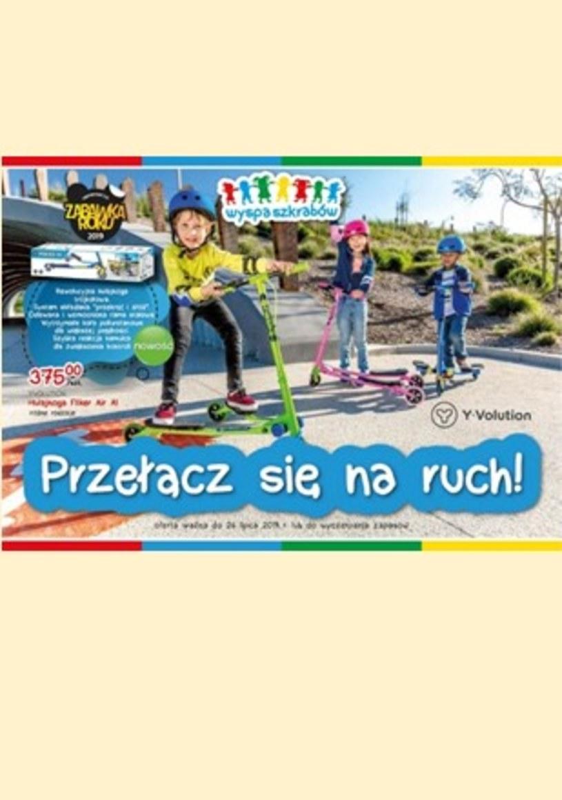 Gazetka promocyjna Wyspa szkrabów - ważna od 06. 06. 2019 do 26. 07. 2019