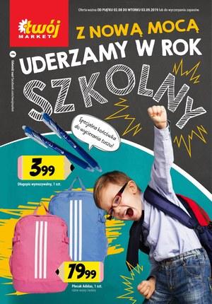 Gazetka promocyjna Twój Market, ważna od 02.08.2019 do 03.09.2019.
