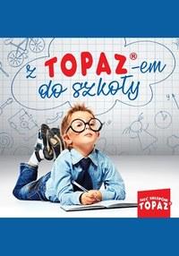 Gazetka promocyjna Topaz - Z Topaz-em do szkoły - ważna do 09-09-2019