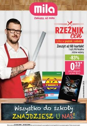 Gazetka promocyjna MILA, ważna od 22.08.2019 do 28.08.2019.
