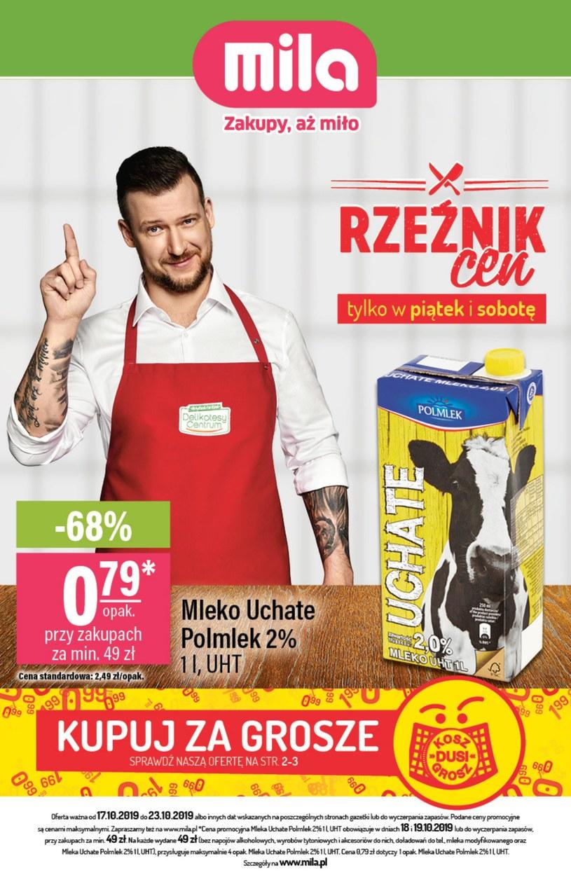Gazetka promocyjna MILA - ważna od 17. 10. 2019 do 23. 10. 2019