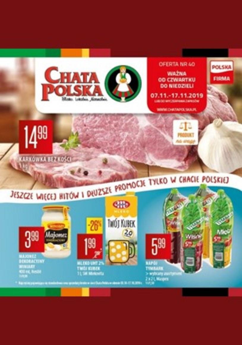 Gazetka promocyjna Chata Polska - ważna od 07. 11. 2019 do 17. 11. 2019