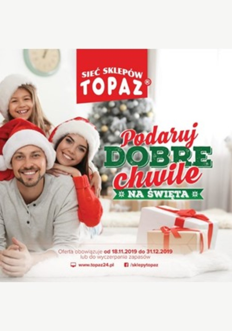 Gazetka promocyjna Topaz - ważna od 18. 11. 2019 do 31. 12. 2019