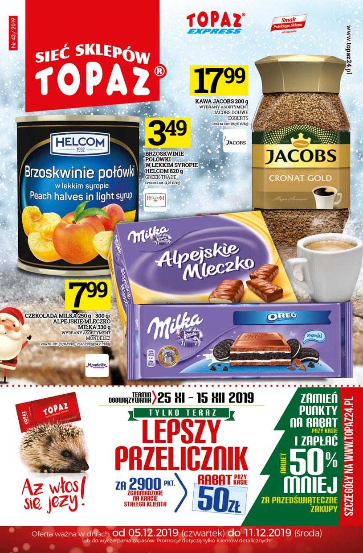 Gazetka promocyjna Topaz - ważna od 05. 12. 2019 do 11. 12. 2019