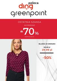 Gazetka promocyjna Greenpoint - Wyprzedaże w Greenpoint! Ostatnia szansa! - ważna do 29-02-2020