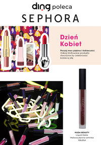 Gazetka promocyjna Sephora - Poczuj Dzień Kobiet w drogeriach Sephora! - ważna do 15-03-2020