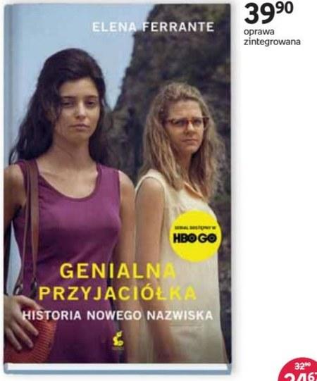 Genialna Przyjaciółka Ferrante Elena