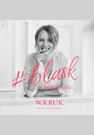 Gazetka promocyjna W.Kruk - Katalog W.Kruk Kolekcji Blask