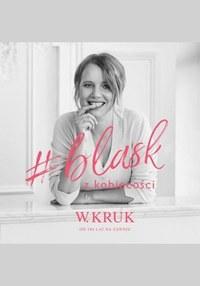 Gazetka promocyjna W.Kruk - Katalog W.Kruk Kolekcji Blask - ważna do 31-12-2020