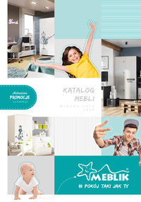 Gazetka promocyjna Meblik - Katalog Meblik - Wiosna\Lato 2020 - ważna do 31-08-2020