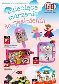 Gazetka promocyjna bi1 - Dziecięce marzenia marzenia do spełnienia z Bi1 - ważna do 01-06-2020