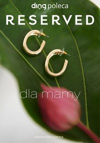Gazetka promocyjna Reserved - Oferta na Dzień Matki w Reserved - ważna do 28-05-2020