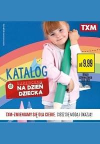 Gazetka promocyjna Textil Market - TXM na Dzień Dziecka!  - ważna do 03-06-2020