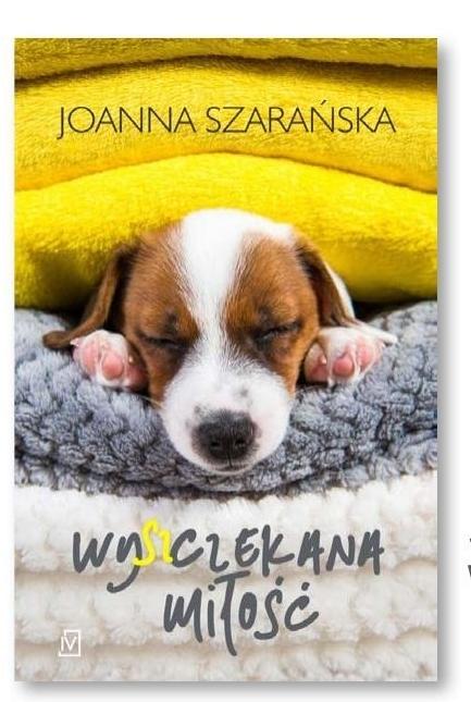 Wyszczekana miłość Joanna Szarańska niska cena